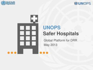 UNOPS  Safer Hospitals
