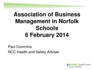 Association of Business Management in Norfolk Schools  6 February 2014