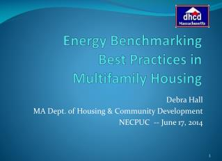 Energy Benchmarking         Best  Practices in              Multifamily Housing