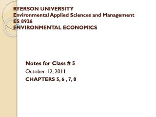 RYERSON UNIVERSITY Environmental Applied  Sciences and Management ES 8926 ENVIRONMENTAL  ECONOMICS