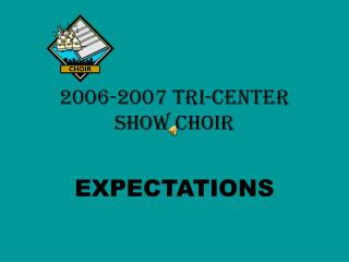 2006-2007 Tri-Center Show Choir