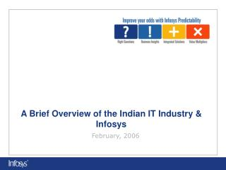 A Brief Overview of the Indian IT Industry & Infosys