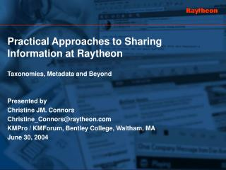 Practical Approaches to Sharing Information at Raytheon Taxonomies, Metadata and Beyond