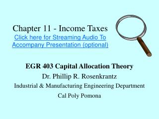 Chapter 11 - Income Taxes Click here for Streaming Audio To Accompany Presentation (optional)