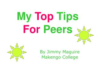 My Top Tips For Peers