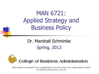 MAN 6721:  Applied Strategy and Business Policy
