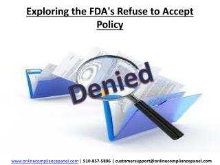 Exploring the FDA's Refuse to Accept Policy