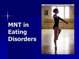MNT in Eating  Disorders