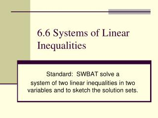 6.6 Systems of Linear Inequalities