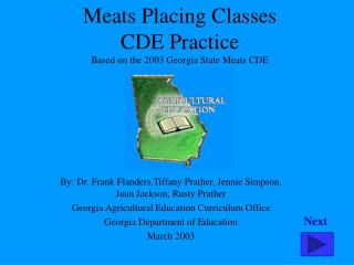 Meats Placing Classes CDE Practice Based on the 2003 Georgia State Meats CDE
