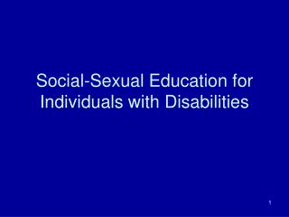 Social-Sexual Education for Individuals with Disabilities