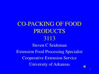 CO-PACKING OF FOOD PRODUCTS 3113