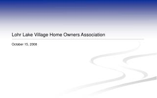 Lohr Lake Village Home Owners Association