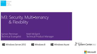 M3: Security, Multi-tenancy  	&  Flexibility