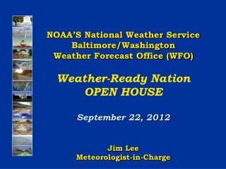 NOAA'S National Weather Service Baltimore/Washington Weather Forecast Office (WFO)