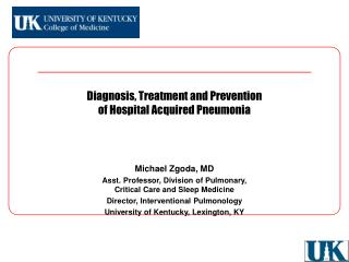 Diagnosis, Treatment and Prevention  of Hospital Acquired Pneumonia