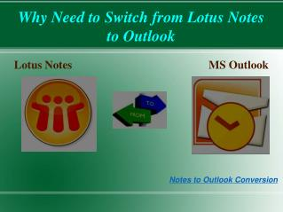 Why we need to migrate  from Lotus Notes to Outlook