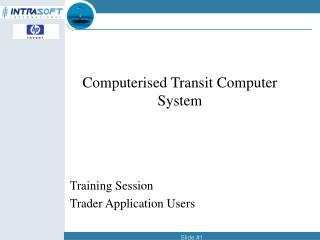 Computerised Transit Computer System