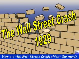 The Wall Street Crash 1929