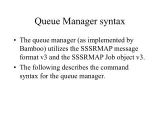 Queue Manager syntax