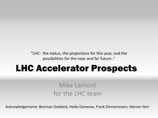 LHC Accelerator Prospects