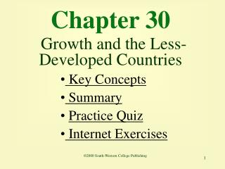 Chapter 30 Growth and the Less-Developed Countries