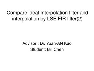 Compare ideal Interpolation filter and interpolation by LSE FIR filter(2)