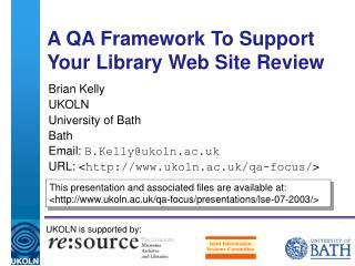 A QA Framework To Support   Your Library Web Site Review