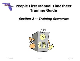People First Manual Timesheet  Training Guide Section 2 -- Training Scenarios