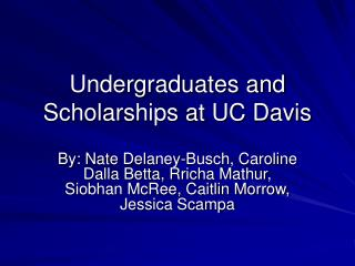Undergraduates and Scholarships at UC Davis