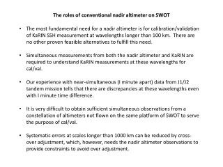 The roles of conventional nadir altimeter on SWOT