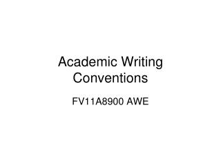 Academic Writing Conventions