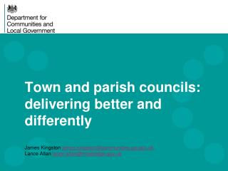 Town and parish councils: delivering better and differently