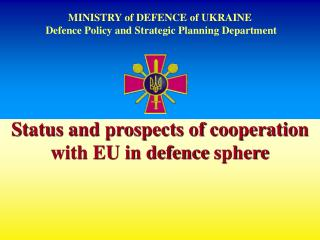 MINISTRY of DEFENCE of UKRAINE  Defence Policy and Strategic Planning Department