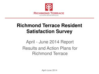 Richmond Terrace Resident  Satisfaction Survey
