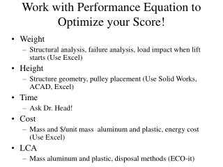Work with Performance Equation to Optimize your Score!