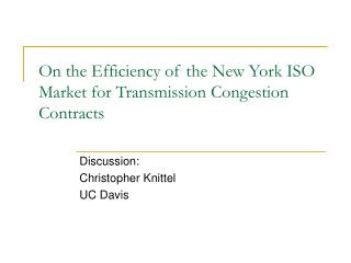 On the Efficiency of the New York ISO Market for Transmission Congestion Contracts