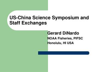US-China Science Symposium and Staff Exchanges