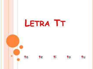 Letra Tt
