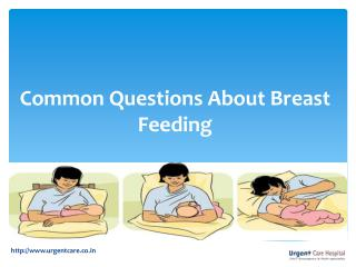 Breastfeeding Tips and Breastfeeding Questions & Answers
