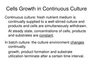 Cells Growth in Continuous Culture