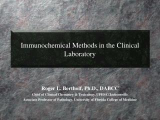 Immunochemical Methods in the Clinical Laboratory