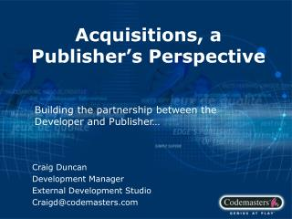 Acquisitions, a Publisher's Perspective