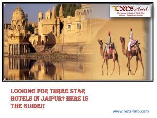 Looking For Three Star Hotels in Jaipur? Here is the Guide!!