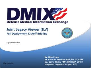 Joint Legacy Viewer (JLV) Full Deployment Kickoff Briefing