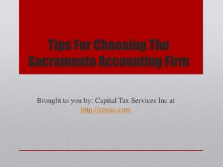 Tips For Choosing The Sacramento Accounting Firm