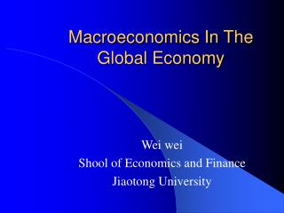 Macroeconomics In The Global Economy