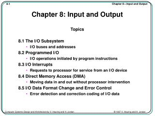 Chapter 8: Input and Output