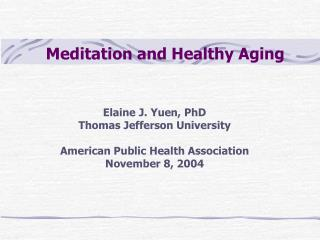 Meditation and Healthy Aging