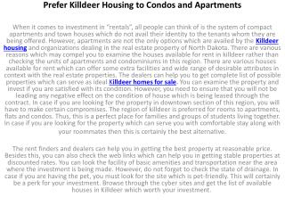 Prefer Killdeer Housing to Condos and Apartments